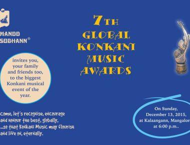 7th Global Konkani Music Awards on Sunday December 13, at Kalaangann