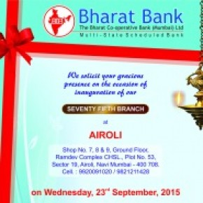 Inauguration of 75th Branch of Bharat Bank at Airoli