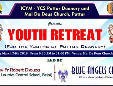 ICYM - YCS St. Paul Eastern Deanery, Puttur in collaboration with ICYM - YCS, Mai De Deus Church, Puttur to hold Youth Retreat