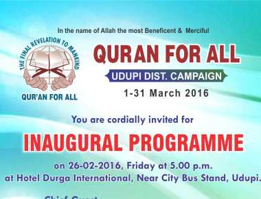 Jamaat-e-Islami Hind, Udupi District's one month (1st – 31st March, 2016) District-wide campaign, 'Quran For All'.