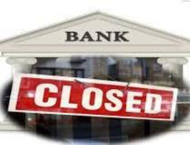 Banks to remain closed for up to 4-days from Thursday