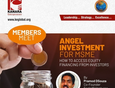 """Kanara Entrepreneurs (KE) holds its """"Bi-Monthly Members Meet"""" with a theme on equity investment options for MSMEs"""